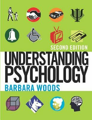 Understanding Psychology Second Edition by Barbara Woods 0340886684