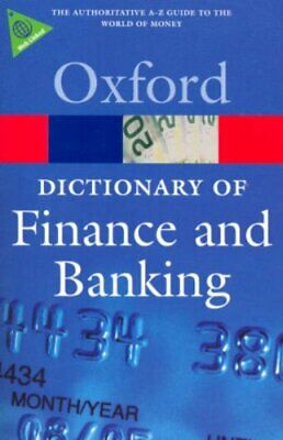 A Dictionary of Finance and Banking Paperback Book The Cheap Fast Free Post
