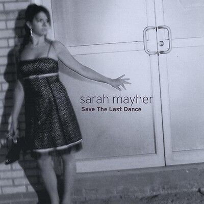 Sarah Mayher - Save the Last Dance [New CD]