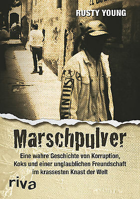 Marschpulver, Rusty Young