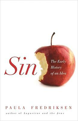 Sin: The Early History of an Idea by Paula Fredriksen (English) Paperback Book F