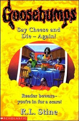 Say Cheese and Die Again! (Goosebumps), Stine, R. L. Paperback Book The Cheap