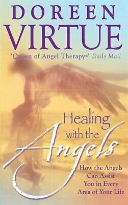 Healing With The Angels: How the Angels Can Assis... by Virtue, Doreen Paperback