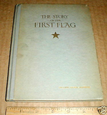 The Story of the First American Flag Carried to France History 1920 vintage rare