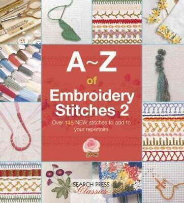 A-Z Of Embroidery Stitches 2 - Search Press (Paperback) New