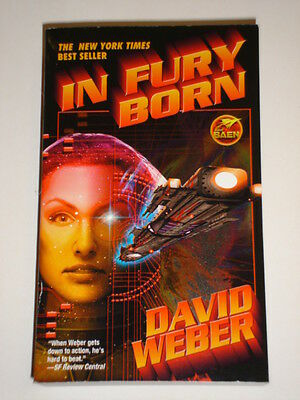 In Fury Born David Weberbaen Books Sci Fi Tpb New