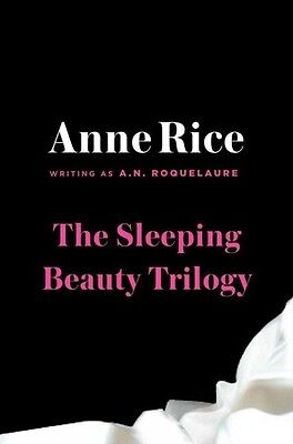 The Sleeping Beauty Trilogy - A. N. Roquelaure (Paperback) New