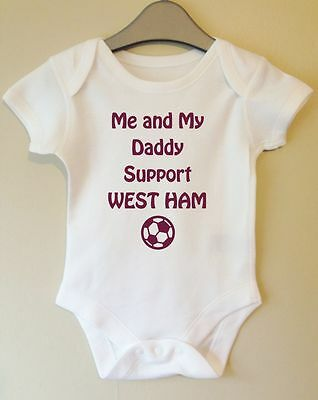 Me And My Daddy Support West Ham Baby Body Grow Suit Vest Girl Boy Gift Idea