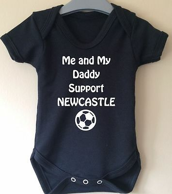 Me And My Daddy Support Newcastle Baby Body Grow Suit Vest Girl Boy Gift Idea