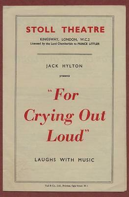 'For Crying Out Loud' Stoll Theatre. Music Dance. Nervo & Knox  yd.8