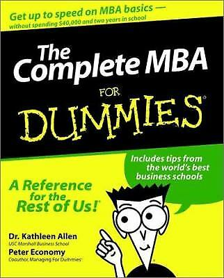 The Complete MBA for Dummies by Peter Economy; Kathleen Allen