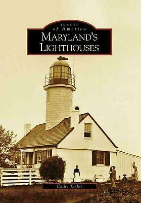 Maryland's Lighthouses by Cathy Taylor Paperback Book (English)