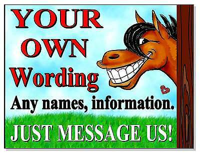 ANY WORDING Advise Warning notice board Horse Pony Sign Plaque stable door tack