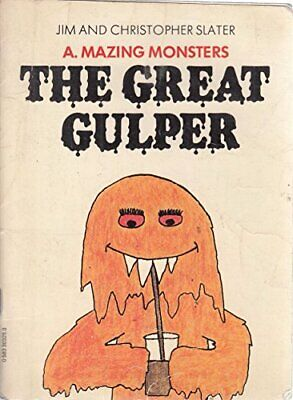 The Great Gulper (A. Mazing Monsters, Dragon) by Jim Slater Paperback Book The
