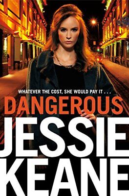 Dangerous by Keane, Jessie Book The Cheap Fast Free Post