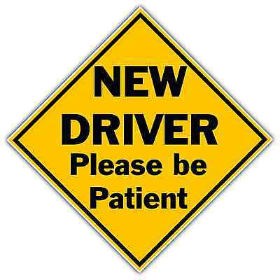 "New Driver Please Be Patient Sign Car Bumper Window Sticker Decal 5""X5"""