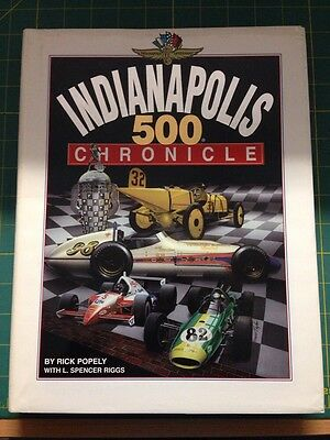 Indianapolis 500 Chronicle By Rick Popely
