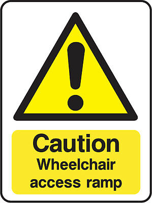 Dda0003 Caution Wheelchair Access Ramp Sign Sticker Health Safety Warning