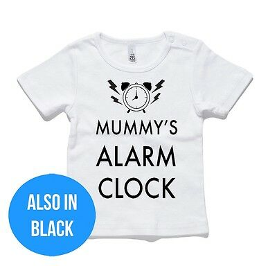 Mummy's Alarm Clock Baby T-Shirt or Onesie Jumpsuit cotton gift funny present