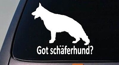 Got Schäferhund? German Shepherd Dog Window Decal Sticker Malinois Schutzhund