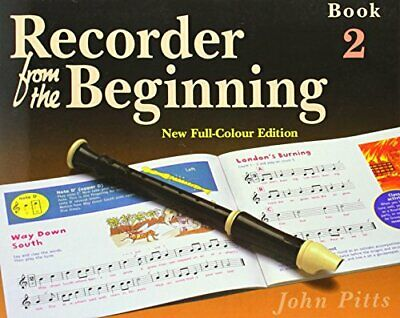 Recorder from the Beginning: Pupils Edition Bk. 2 by Pitts, John Paperback Book