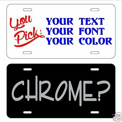 Custom Personalized License Plate - Aluminum/Plastic - Your Text/Font/Color