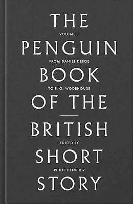 Penguin Book of the British Short Story: 1: From Daniel Defoe to John Buchan by