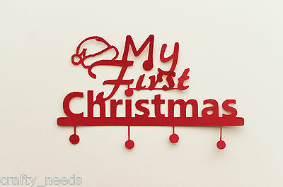 1 PC -  My First Christmas Phrase Paper Die Cuts Silhouette  NOT a DIE
