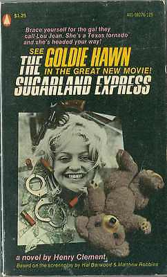 THE SUGARLAND EXPRESS, by Henry Clement - 1974 Goldie Hawn MTI