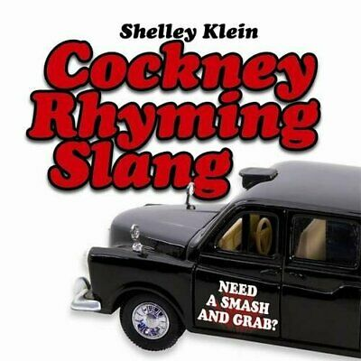 Cockney Rhyming Slang by Klein, Shelley Paperback Book The Cheap Fast Free Post