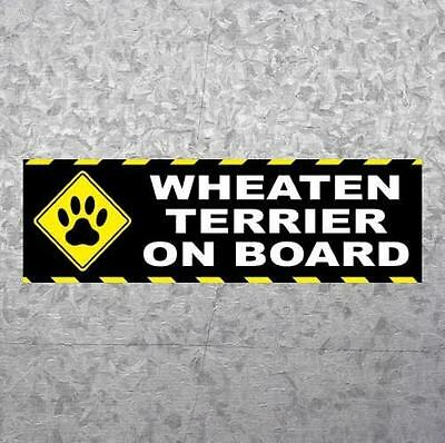 "New ""WHEATEN TERRIER ON BOARD"" dog puppy BUMPER STICKER decal, soft coated, sign"