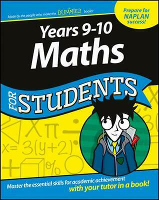 Years 9-10 Maths for Students Dummies Education Series by Dummies Consumer Paper