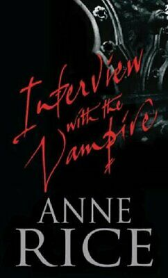 Interview With The Vampire: Number 1 in series: The Fir..., Rice, Anne Paperback