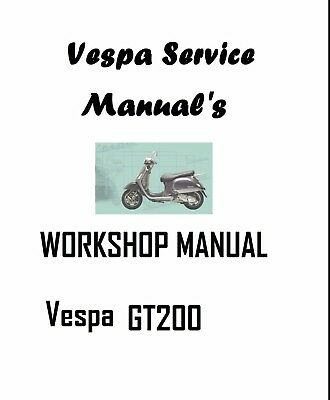 VESPA GT 200  WORKSHOP  OWNERS MANUAL Vespa SCOOTER MOPED FREE P+P