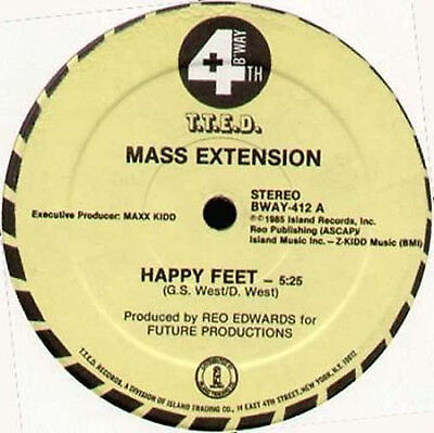 MASS EXTENSION - Happy Feet - 4th & Broadway 1985 Usa - BWAY 412
