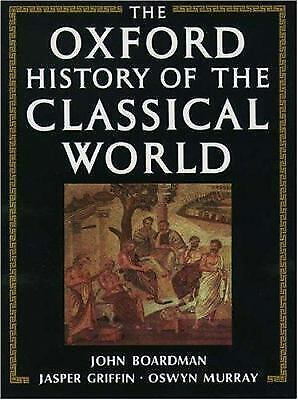 The Oxford History of the Classical World: Greece and the Hellenistic World