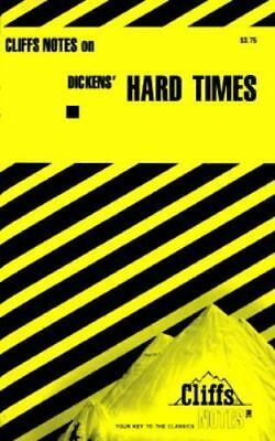 Dicken's Hard Times by Josephine J. Curton; Cliffs Notes Staff