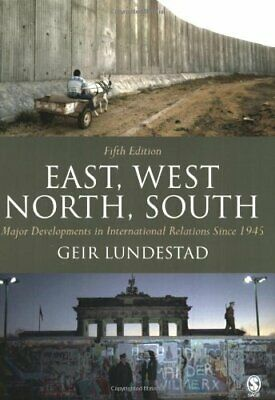 East, West, North, South: Major Developments in ... by Lundestad, Geir Paperback