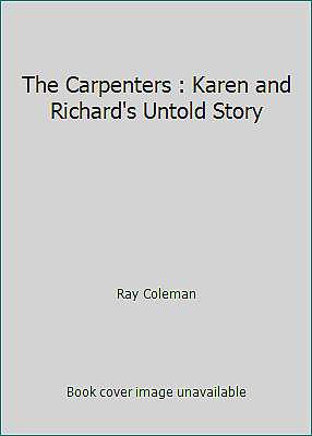 The Carpenters : Karen and Richard's Untold Story