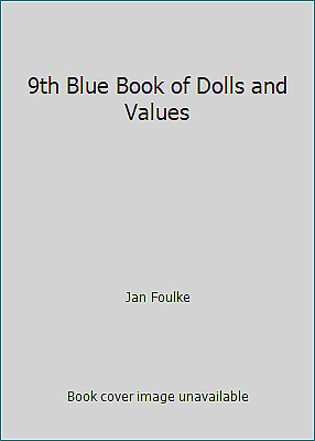9th Blue Book of Dolls and Values