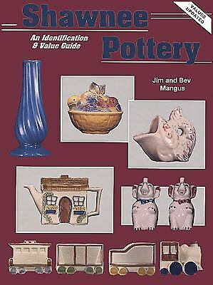 Shawnee Pottery : An Identification and Value Guide
