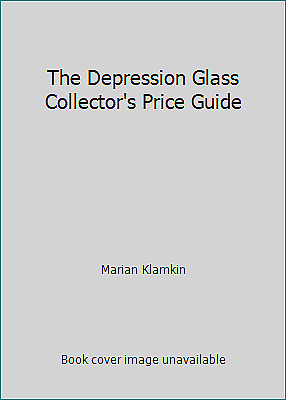 The Depression Glass Collector's Price Guide by Marian Klamkin