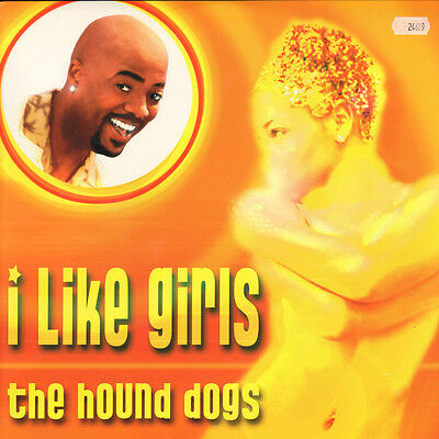 HOUND DOGS - I Like Girls - Absolutely Records