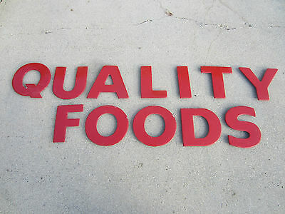 """Rare """"QUALITY FOODS"""" Grocery Store Sign, Made Out of Metal"""