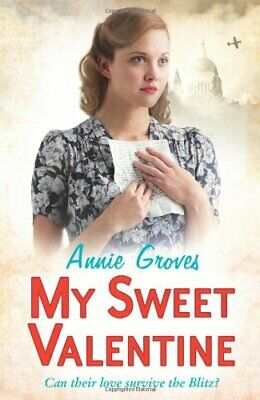 My Sweet Valentine, Groves, Annie Book The Cheap Fast Free Post