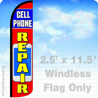 CELL PHONE REPAIR - WINDLESS Swooper Flag 2.5x11.5' Feather Banner Sign - rz
