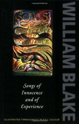Songs of Innocence and of Experience: Shewing the... by Blake, William Paperback