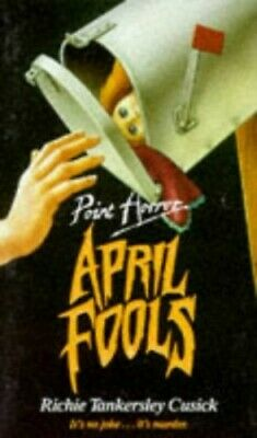 April Fools (Point Horror) by Cusick, Richie Tankersley Paperback Book The Cheap
