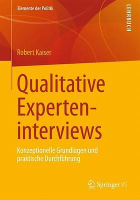 Qualitative Experteninterviews Robert Kaiser