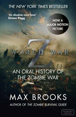 World War Z: An Oral History of the Zombie War by Max Brooks Book